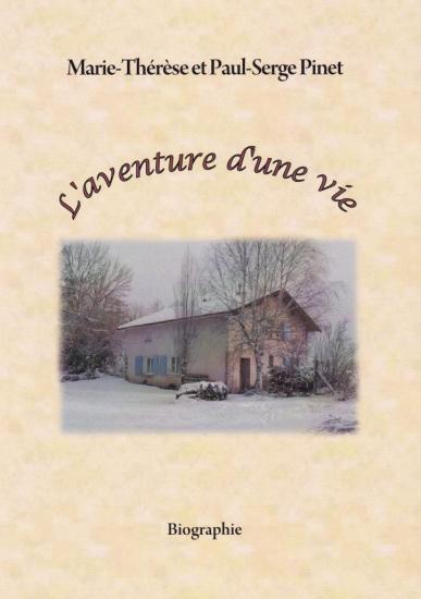 Biographie de M et mme Pinet Paul-Serge
